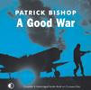 A Good War