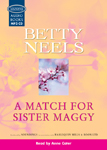 A Match For Sister Maggy