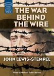 The War Behind The Wire