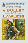 A Bullet For Lawless