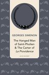 The Hanged Man Of Saint-Pholien & The Carter Of La Providenc
