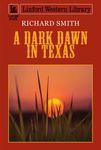 A Dark Dawn In Texas
