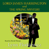 Lord James Harrington And The Spring Mystery