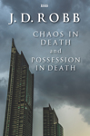 Chaos In Death And Possession In Death