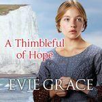 A Thimbleful Of Hope