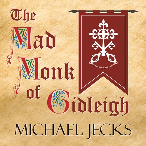The Mad Monk Of Gidleigh