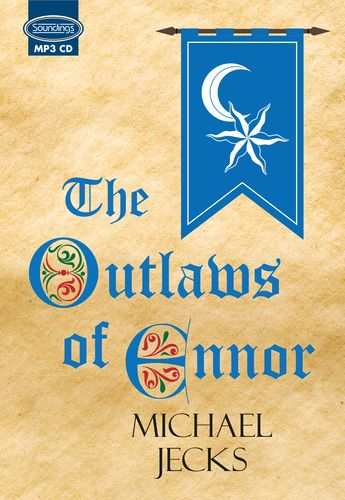 The Outlaws Of Ennor