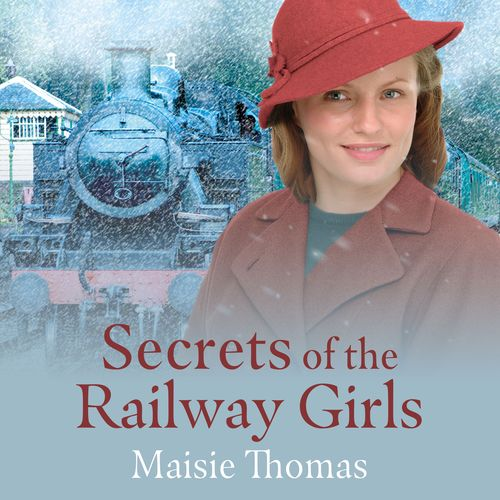 Secrets Of The Railway Girls