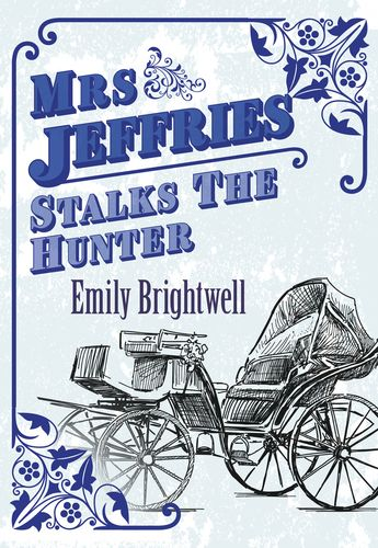 Mrs Jeffries Stalks The Hunter
