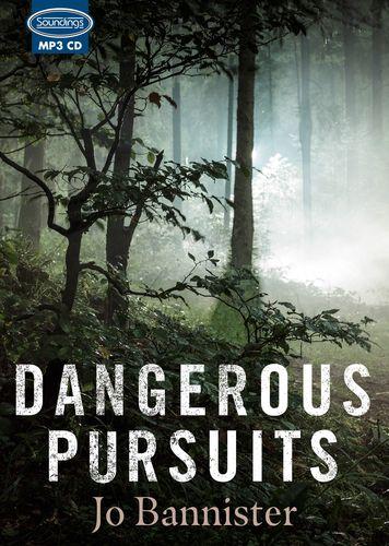 Dangerous Pursuits