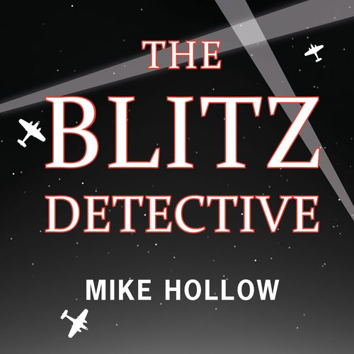 The Blitz Detective