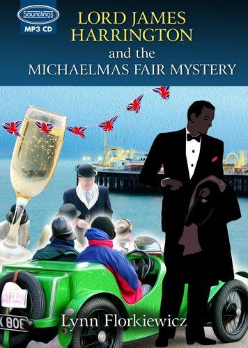 Lord James Harrington And The Michaelmas Fair Mystery