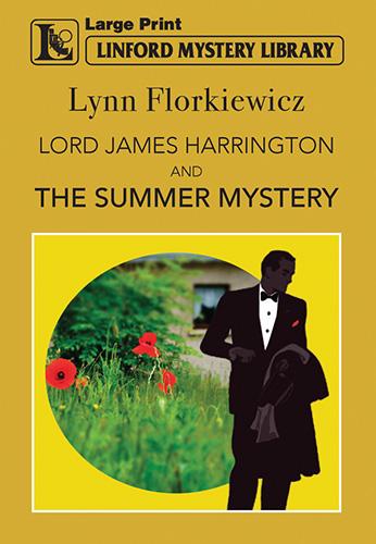 Lord James Harrington And The Summer Mystery
