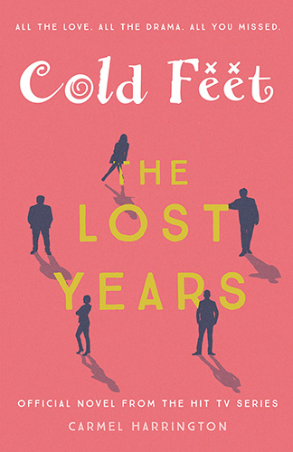 Cold Feet The Lost Years