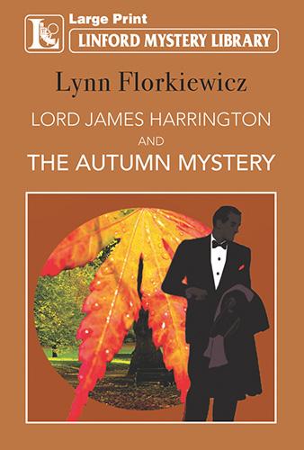 Lord James Harrington And The Autumn Mystery