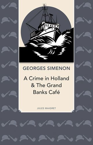 A Crime In Holland & The Grand Banks Cafe