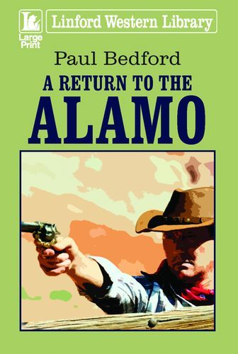 A Return To The Alamo
