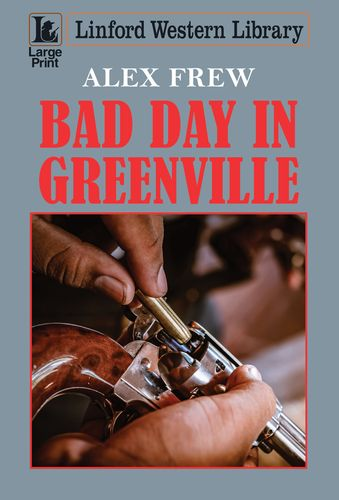 Bad Day In Greenville