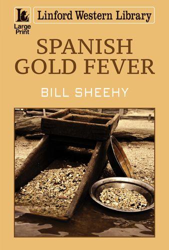 Spanish Gold Fever