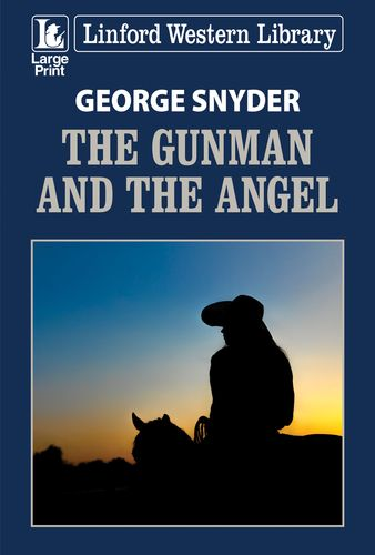 The Gunman And The Angel