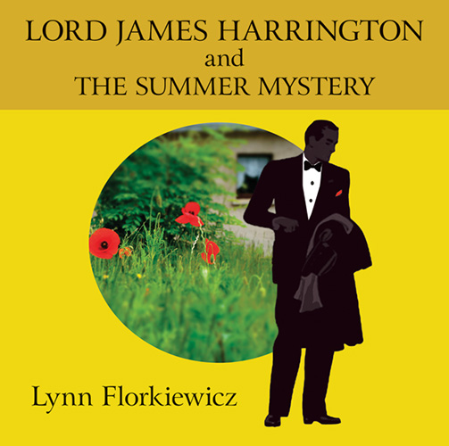 Lord James Harrington And The Summer Mystery