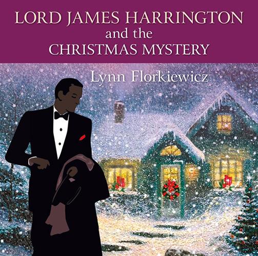 Lord James Harrington And The Christmas Mystery