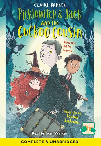 Picklewitch And Jack And The Cuckoo Cousin