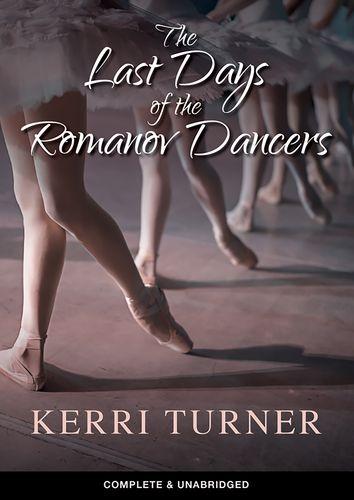 The Last Days Of The Romanov Dancers