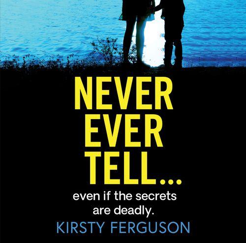 Never Ever Tell